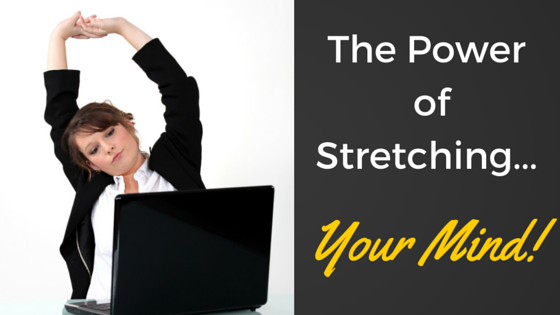 The Power of Stretching: How to Build Confidence of the Mind
