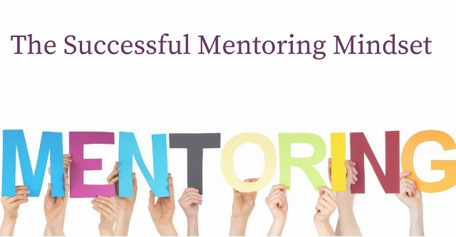 The Successful Mentoring Mindset
