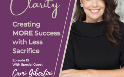 Cami Gibertini on the Getting to Clarity Podcast